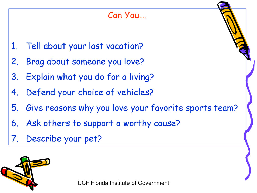 UCF Florida Institute of Government Can You…. 1...