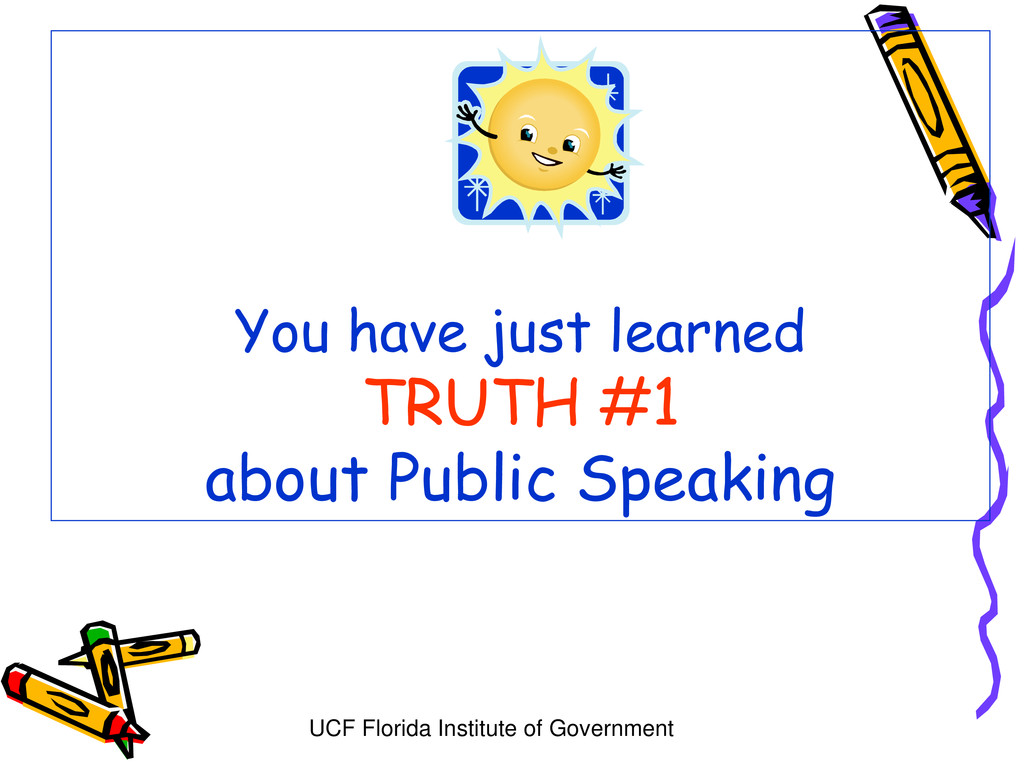 UCF Florida Institute of Government You have ju...