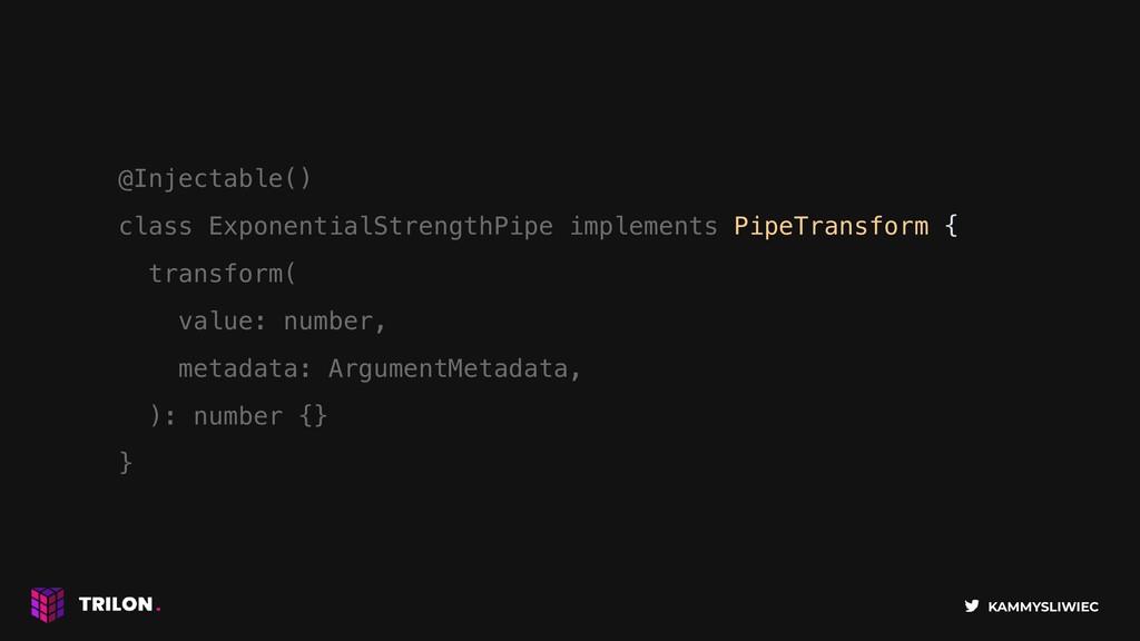 KAMMYSLIWIEC @Injectable() class ExponentialStr...