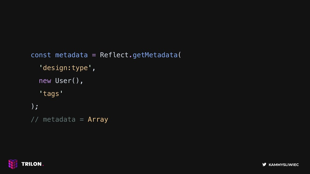KAMMYSLIWIEC const metadata = Reflect.getMetada...