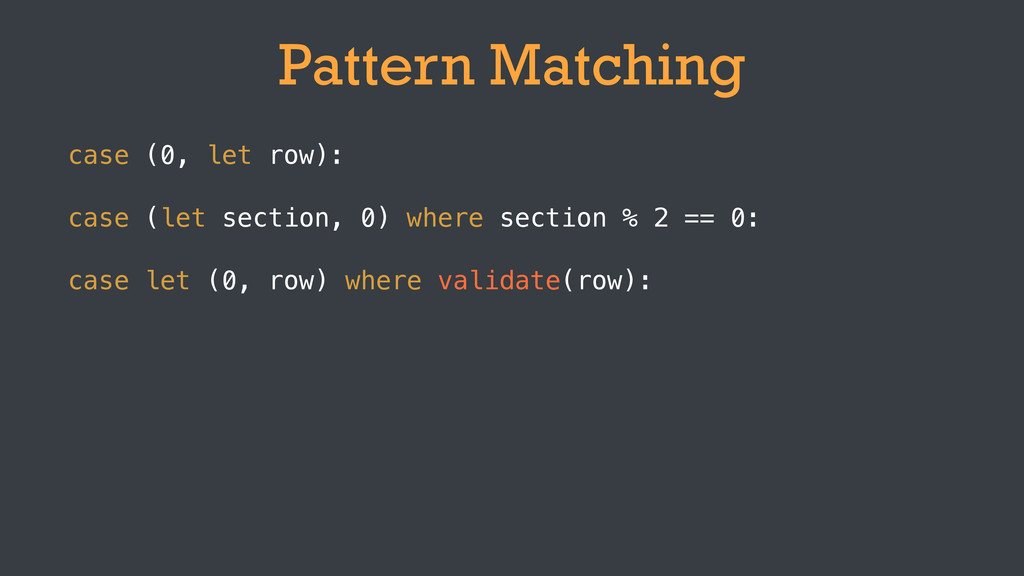 Pattern Matching case (let section, 0) where se...