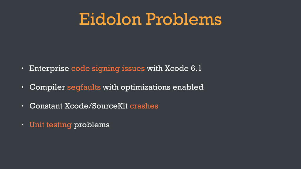 Eidolon Problems • Enterprise code signing issu...