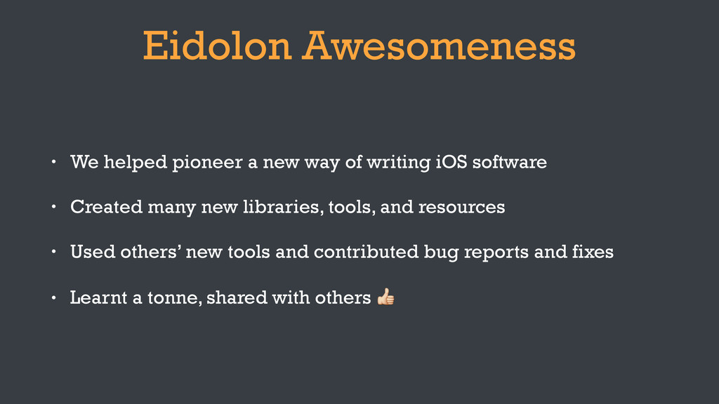 Eidolon Awesomeness • We helped pioneer a new w...