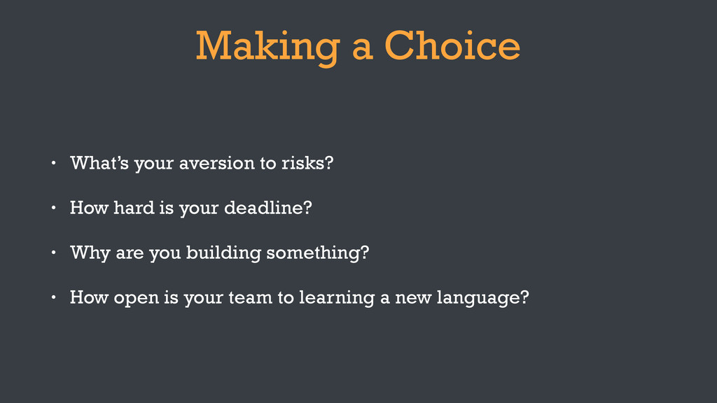 Making a Choice • What's your aversion to risks...