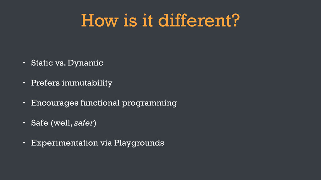 How is it different? • Static vs. Dynamic • Pre...