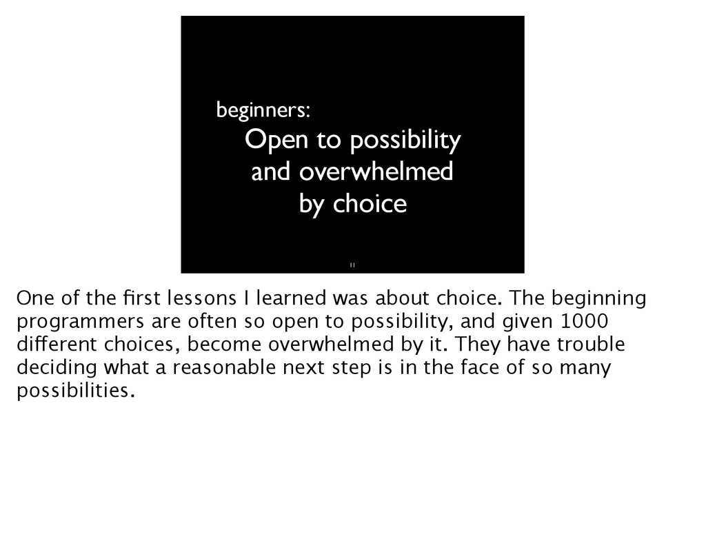 beginners: Open to possibility and overwhelmed ...