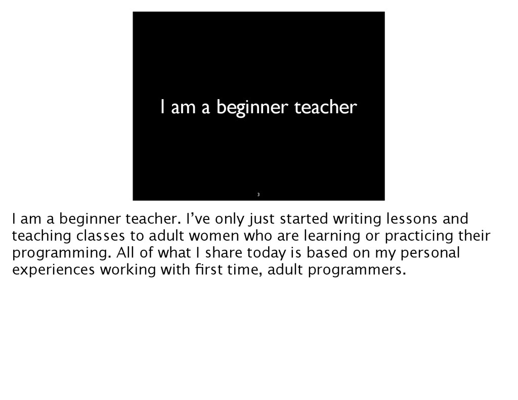 I am a beginner teacher 3 I am a beginner teach...
