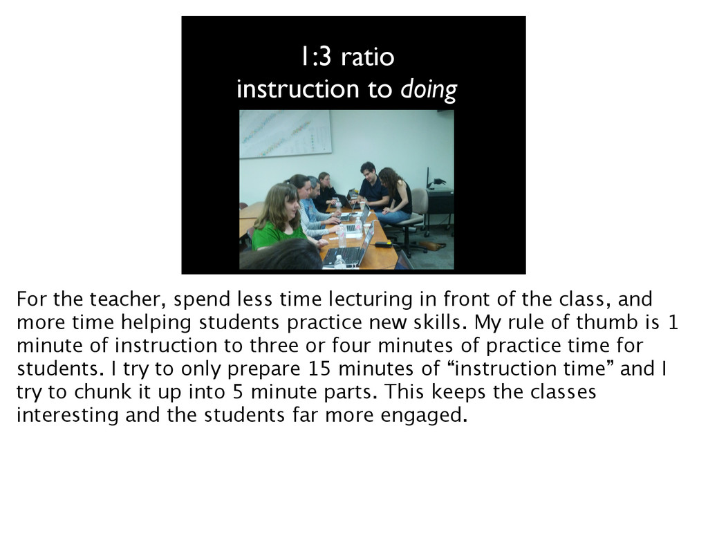1:3 ratio instruction to doing 33 For the teach...