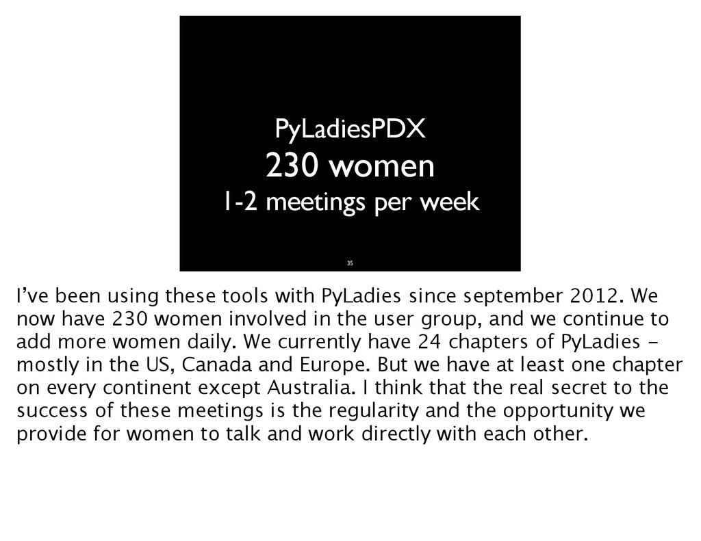 PyLadiesPDX 230 women 1-2 meetings per week 35 ...
