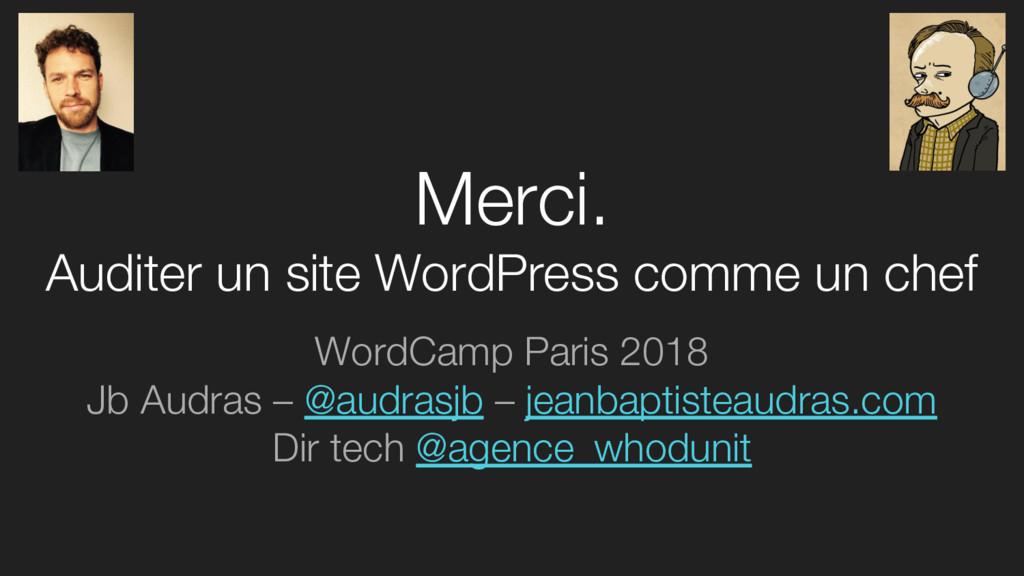 Merci. Auditer un site WordPress comme un chef ...