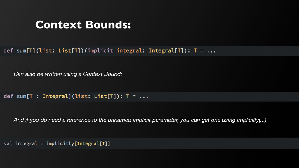 Context Bounds: Can also be written using a Con...