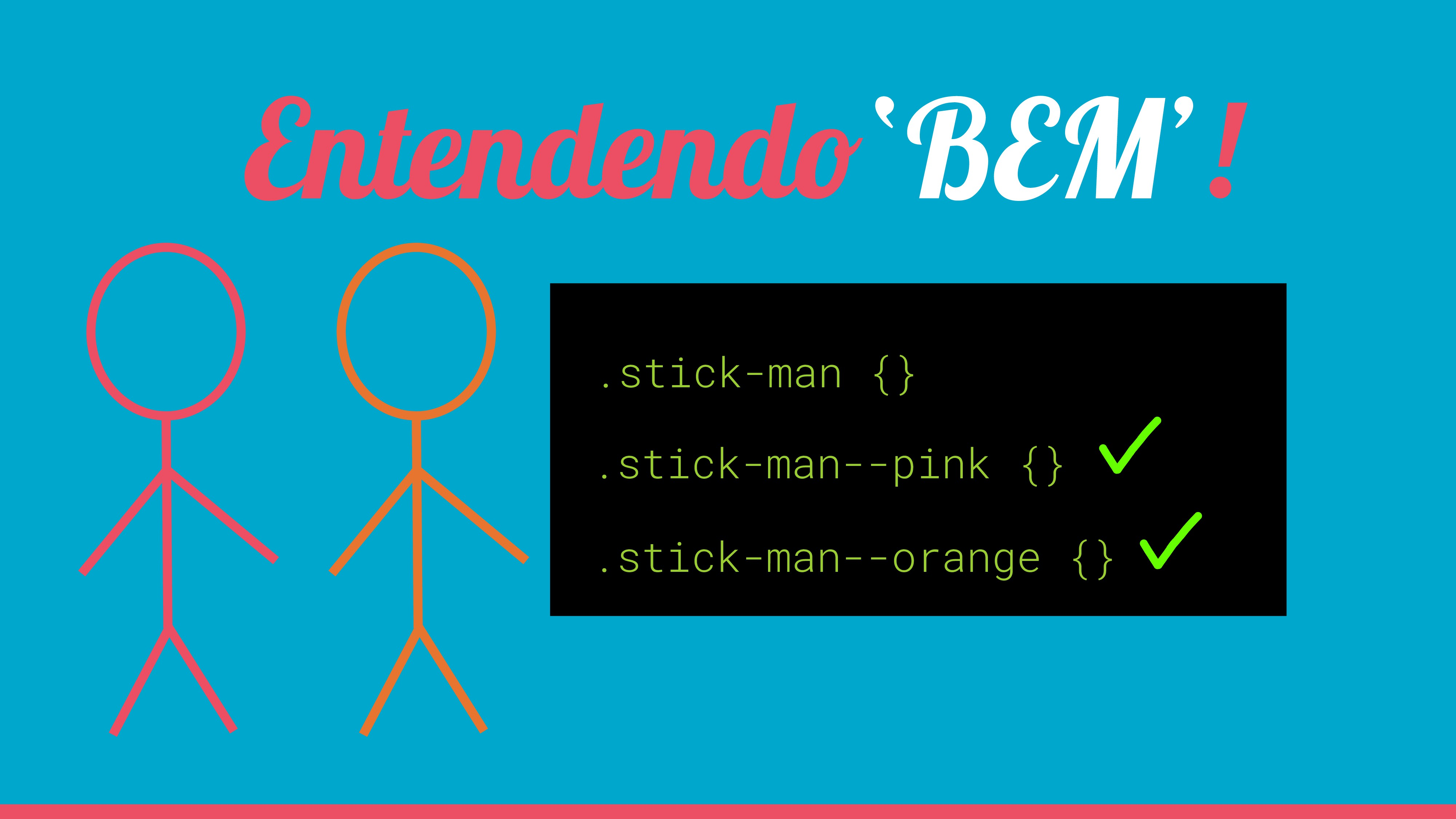 .stick-man {} Entendendo'BEM'! .stick-man--pink...