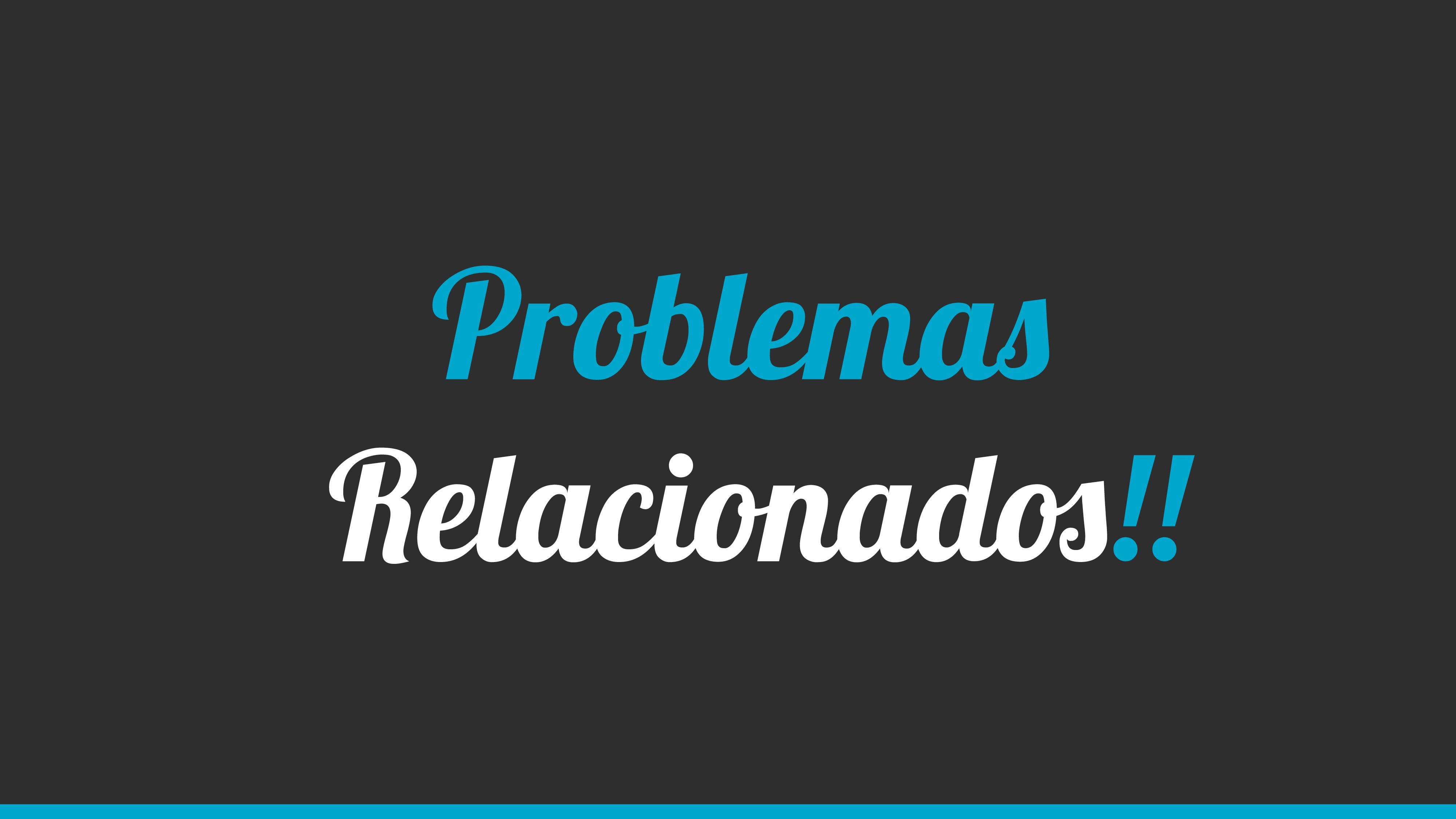 Problemas Relacionado!!