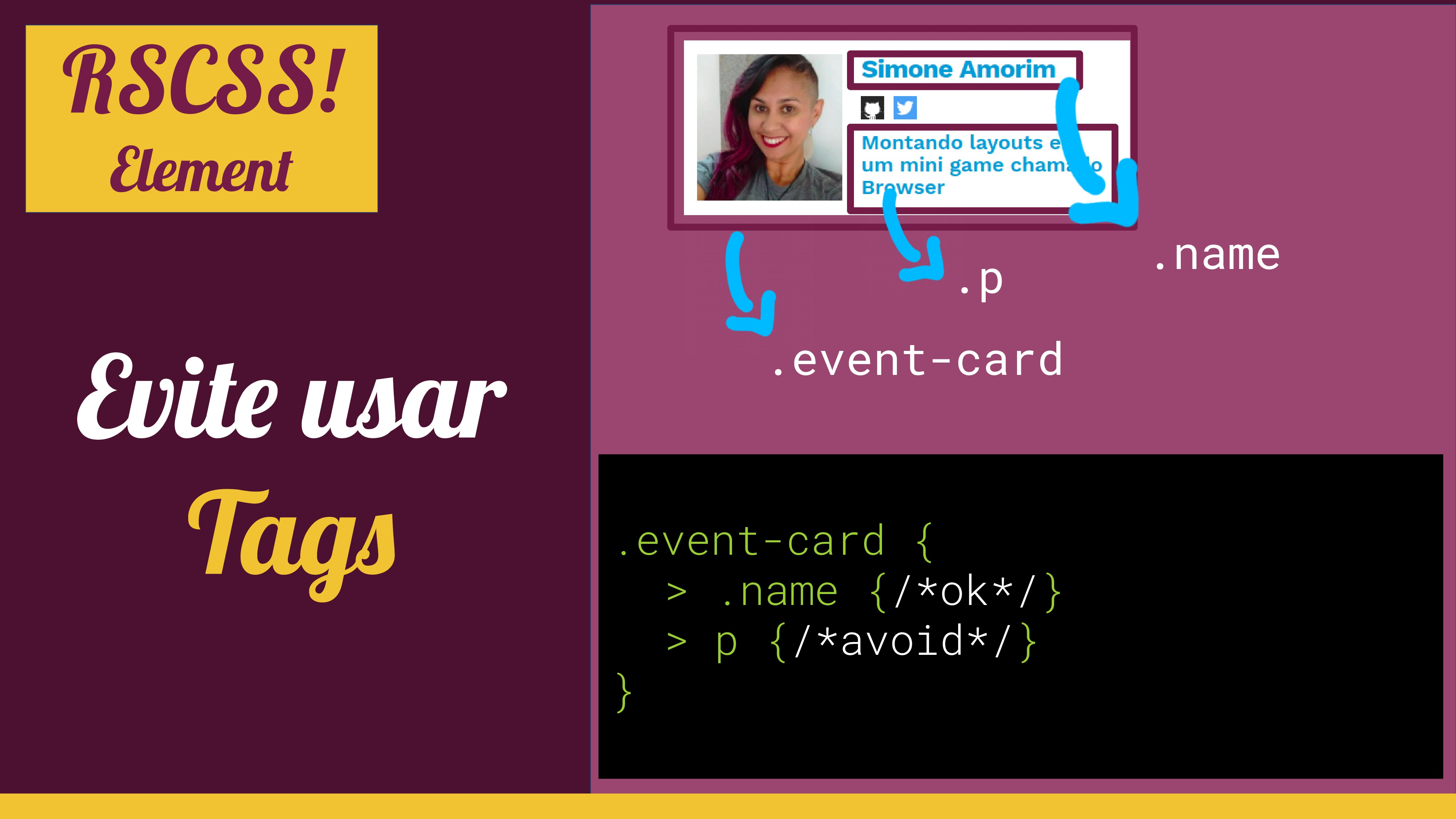 Evite usar Tags .event-card .p .event-card { > ...