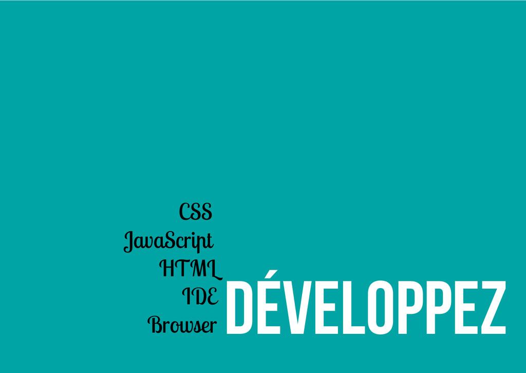 Développez CSS JavaScript HTML IDE Browser