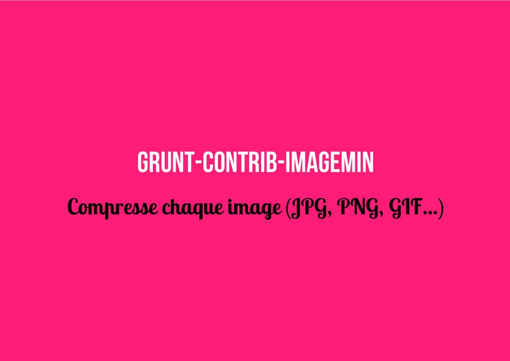 grunt-contrib-imagemin Compresse chaque image (...