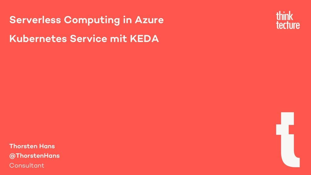 Serverless Computing in Azure Kubernetes Servic...