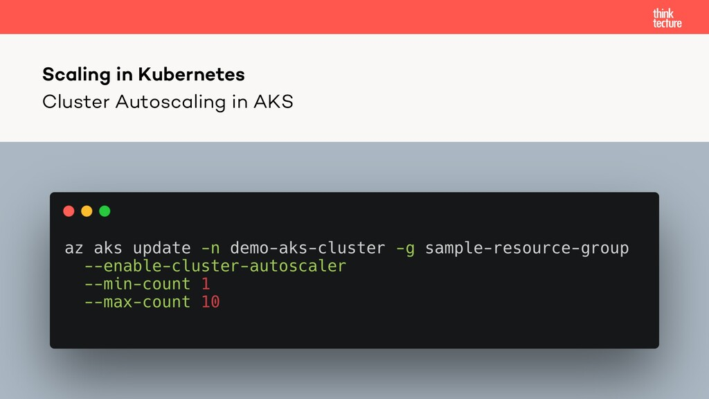 Cluster Autoscaling in AKS Scaling in Kubernetes