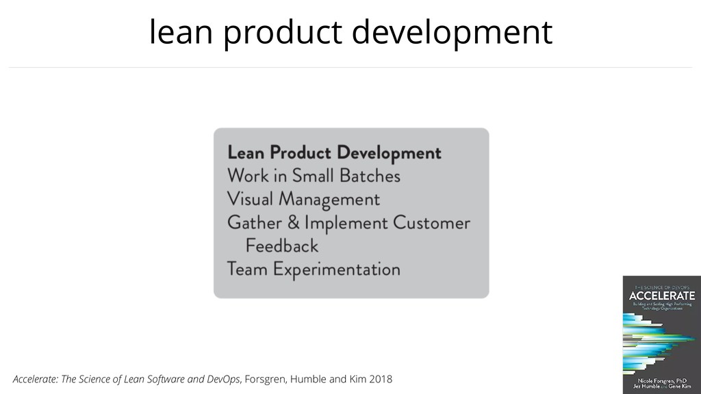lean product development Accelerate: The Scienc...
