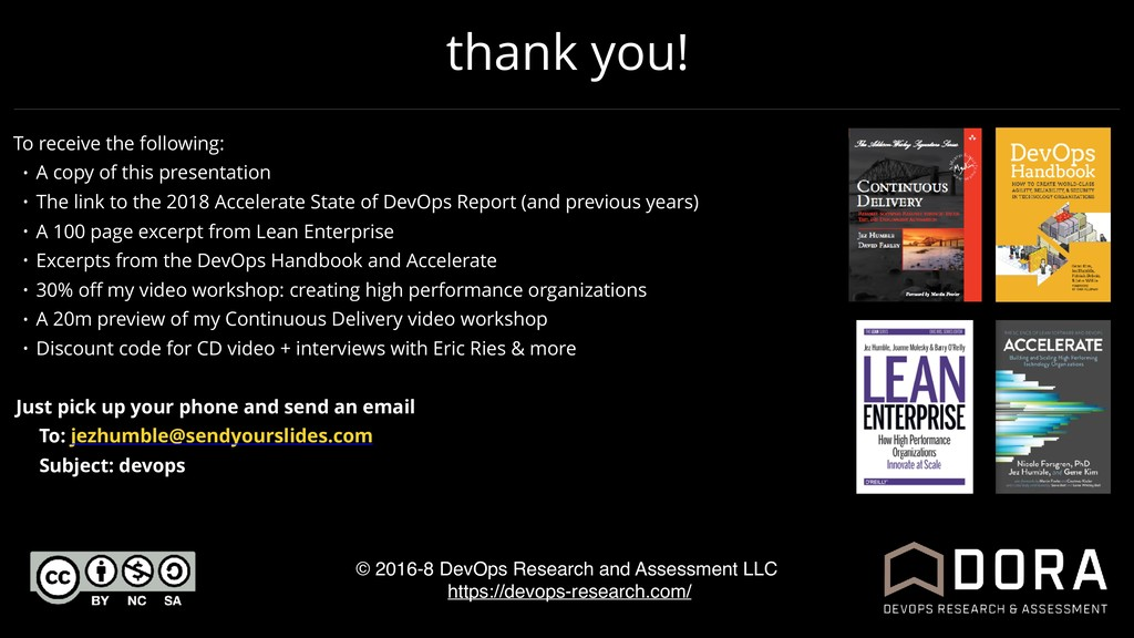 thank you! © 2016-8 DevOps Research and Assessm...