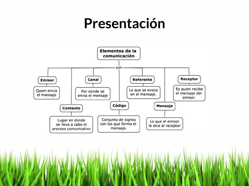2 Presentación