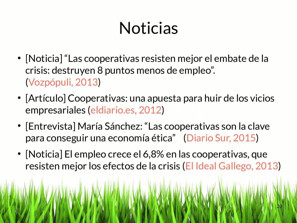 """20 Noticias ● [Noticia] """"Las cooperativas resis..."""