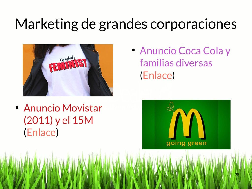 25 Marketing de grandes corporaciones ● Anuncio...
