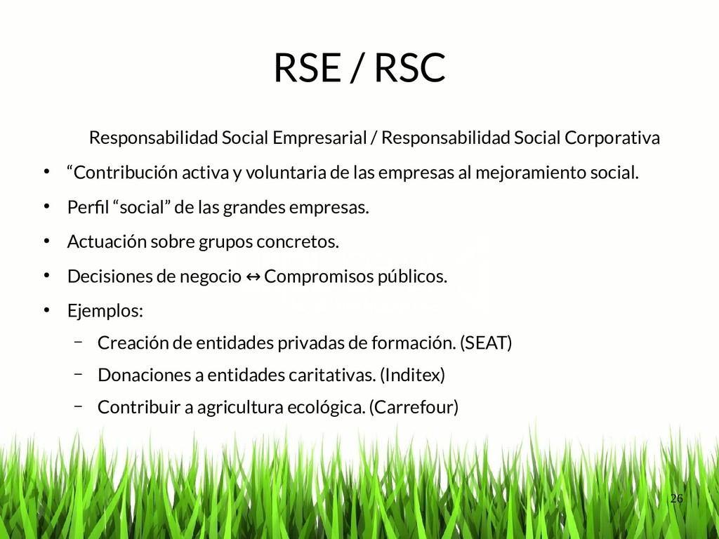26 RSE / RSC Responsabilidad Social Empresarial...