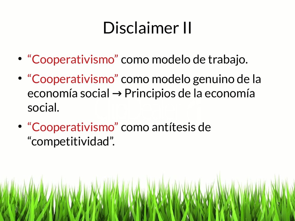 """7 Disclaimer II ● """"Cooperativismo"""" como modelo ..."""