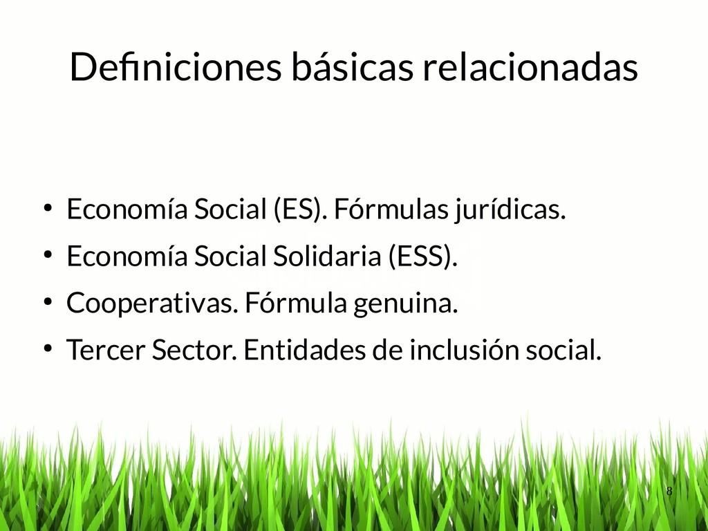 8 Definiciones básicas relacionadas ● Economía ...
