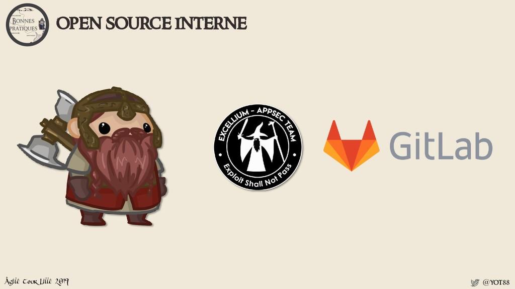 Agile Tour Lille 2019 @yot88 open source interne