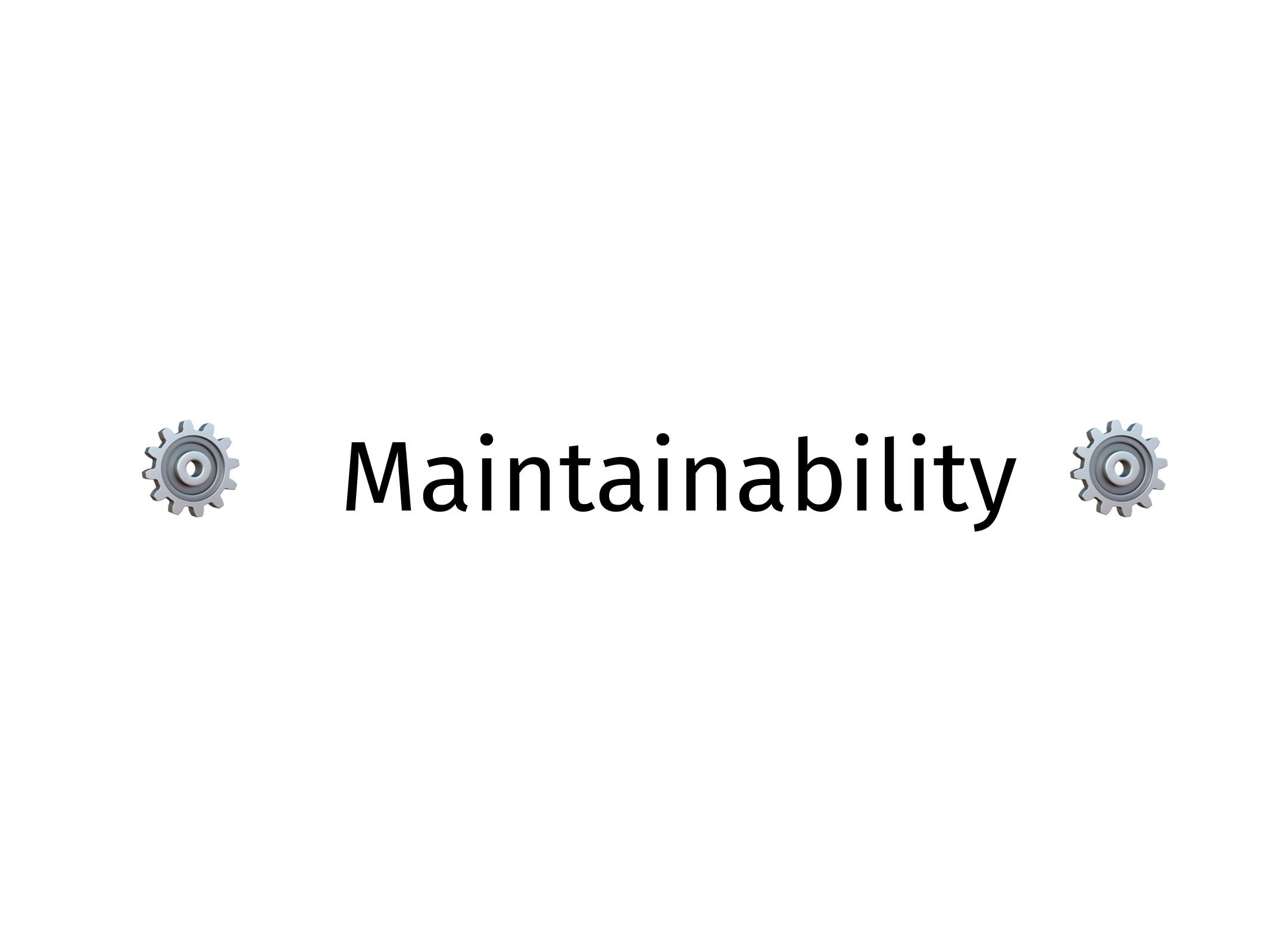 ⚙ Maintainability ⚙