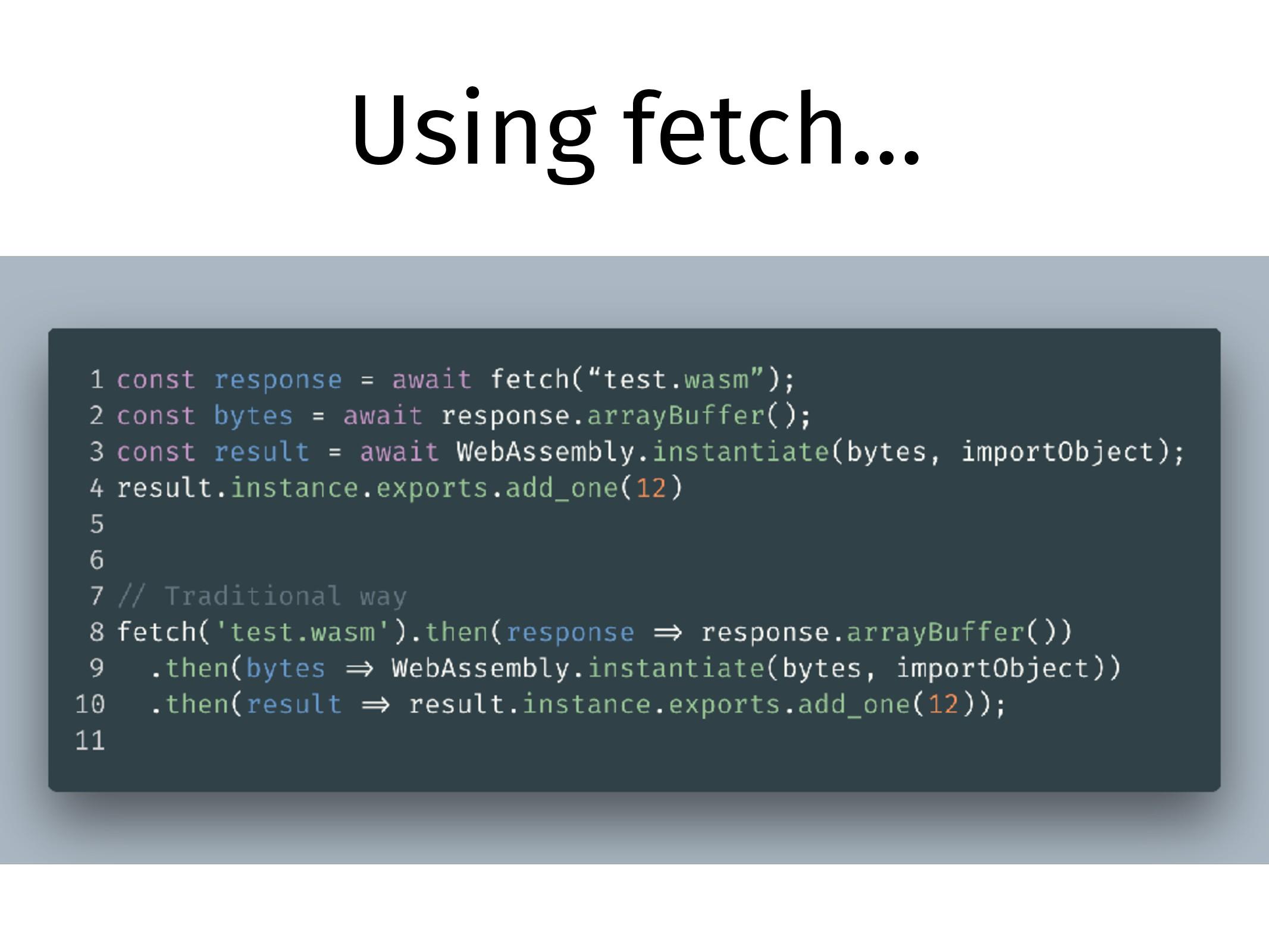 Using fetch…
