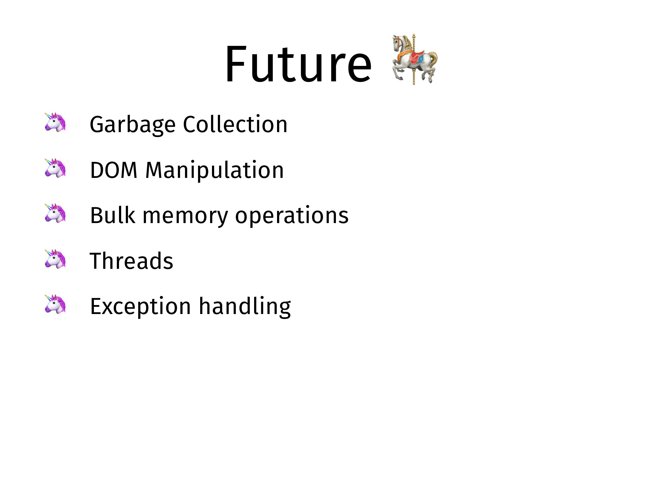 Future   Garbage Collection  DOM Manipulation  ...