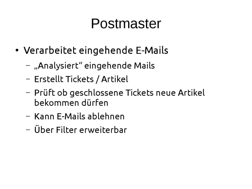 """Postmaster ● Verarbeitet eingehende E-Mails – """"..."""