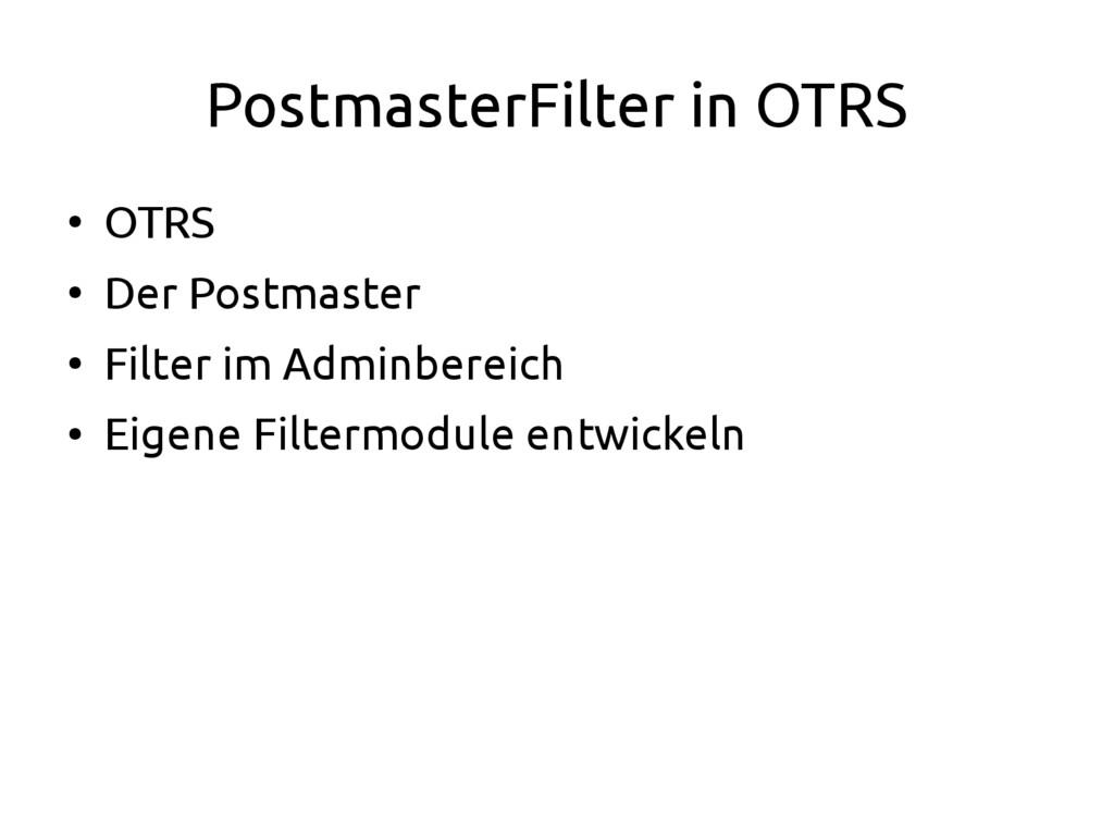 PostmasterFilter in OTRS ● OTRS ● Der Postmaste...