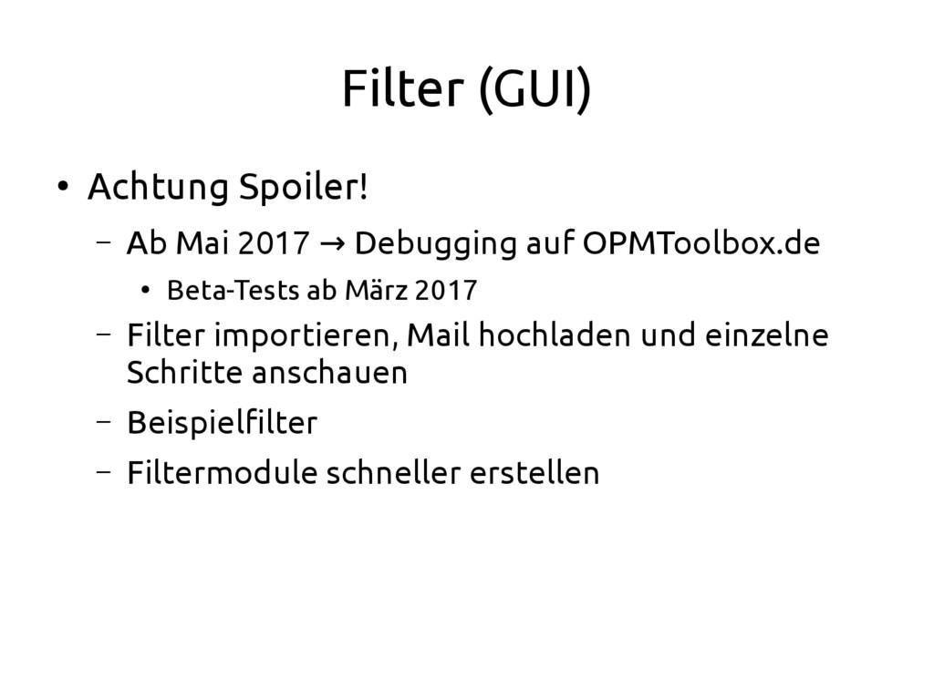 Filter (GUI) ● Achtung Spoiler! – Ab Mai 2017 D...