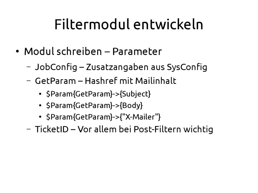 Filtermodul entwickeln ● Modul schreiben – Para...