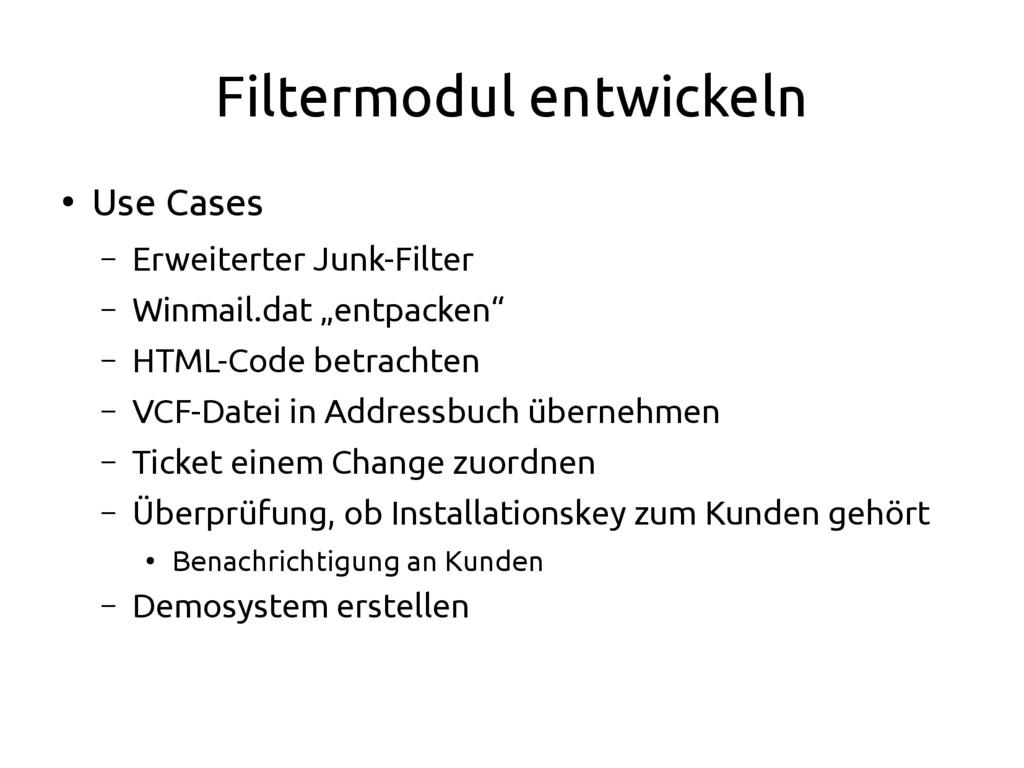 Filtermodul entwickeln ● Use Cases – Erweiterte...