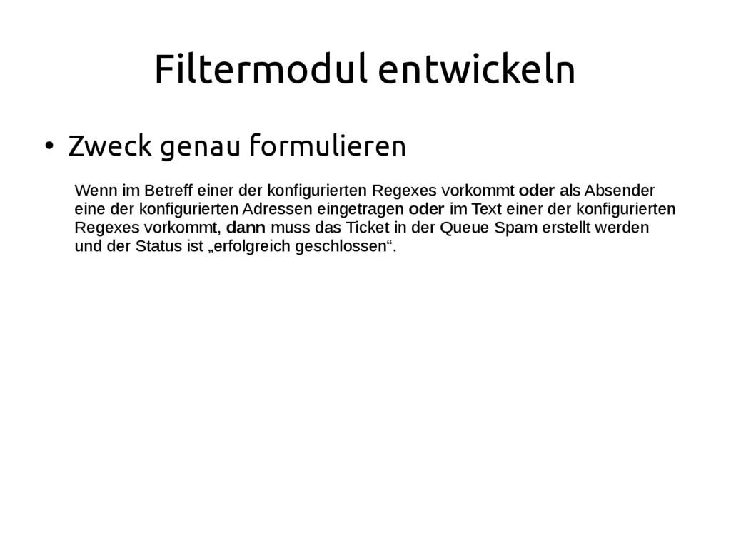 Filtermodul entwickeln ● Zweck genau formuliere...