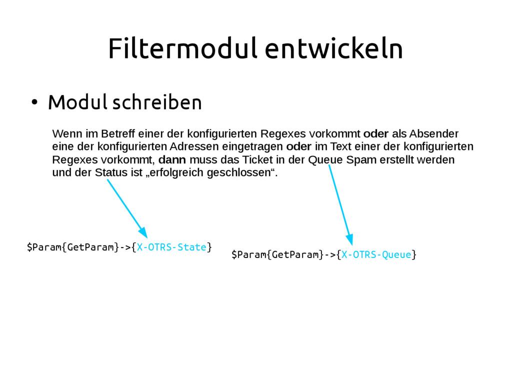 Filtermodul entwickeln ● Modul schreiben Wenn i...