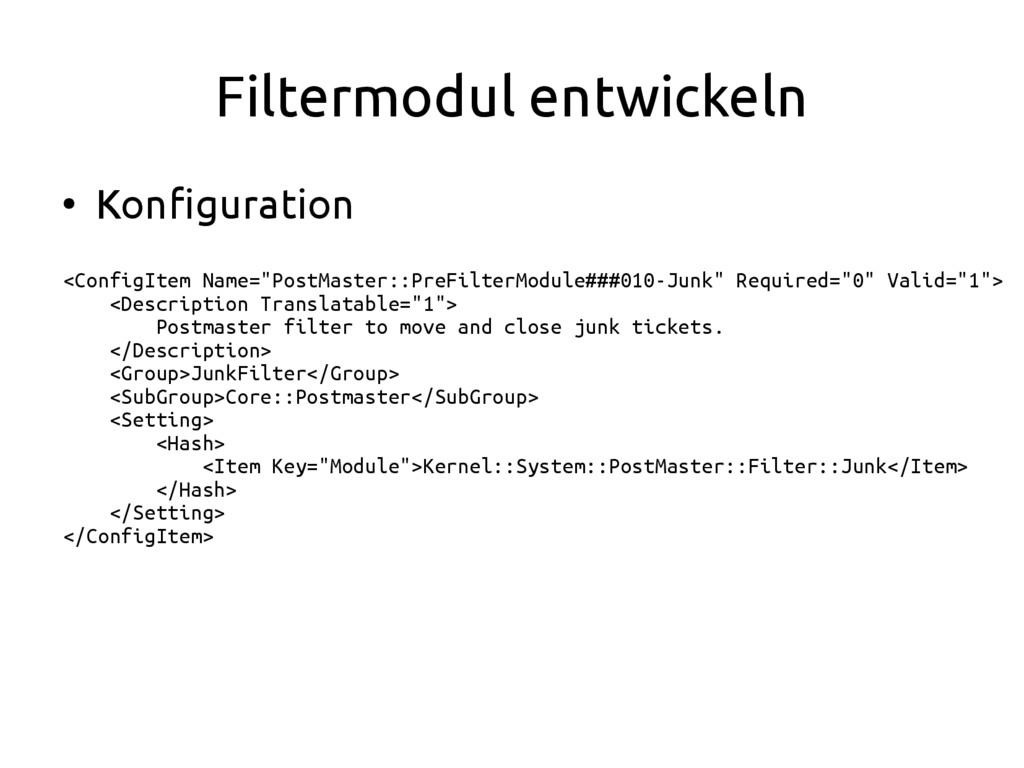 Filtermodul entwickeln ● Konfiguration <ConfigI...