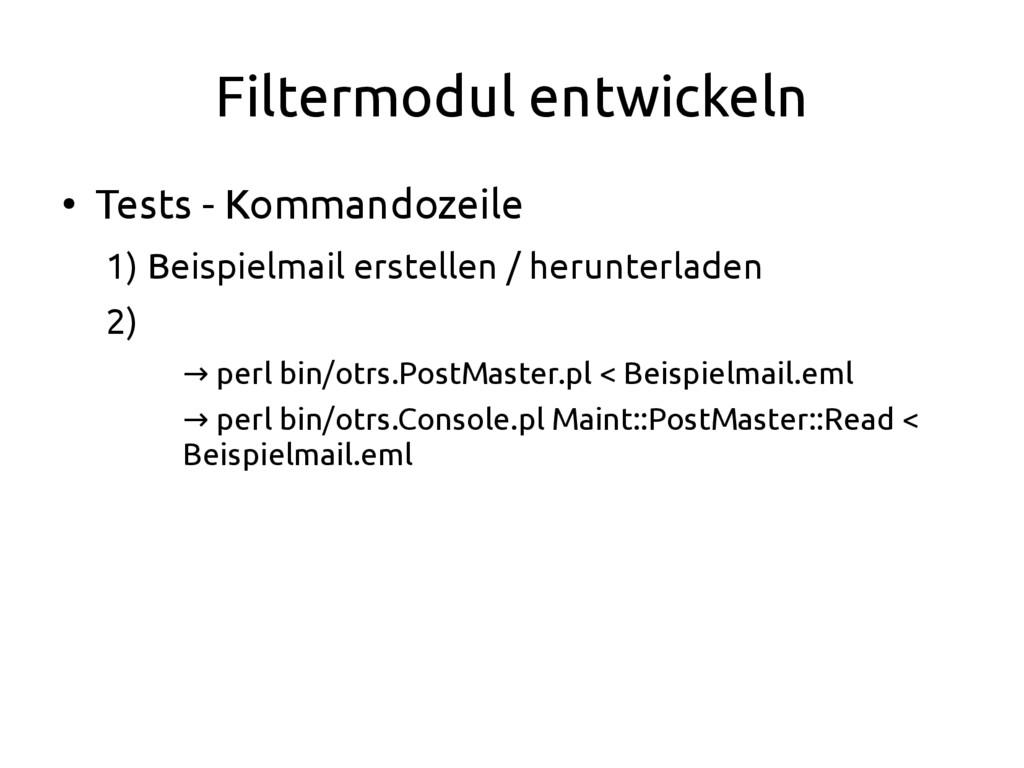 Filtermodul entwickeln ● Tests - Kommandozeile ...