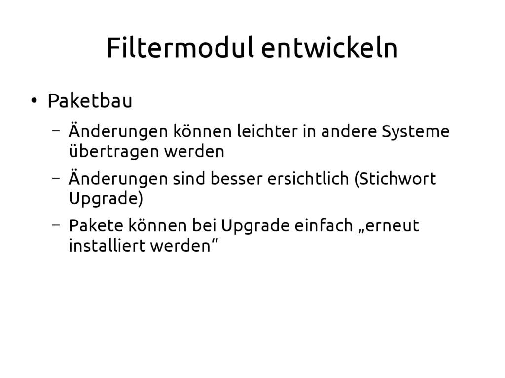 Filtermodul entwickeln ● Paketbau – Änderungen ...