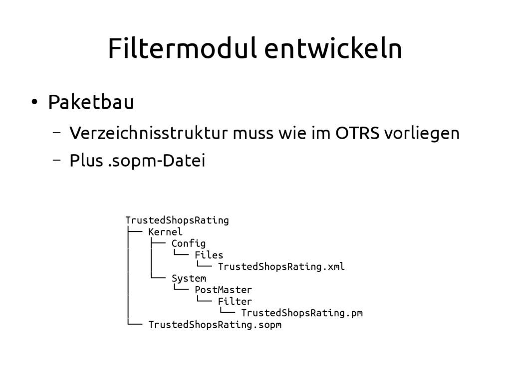 Filtermodul entwickeln ● Paketbau – Verzeichnis...