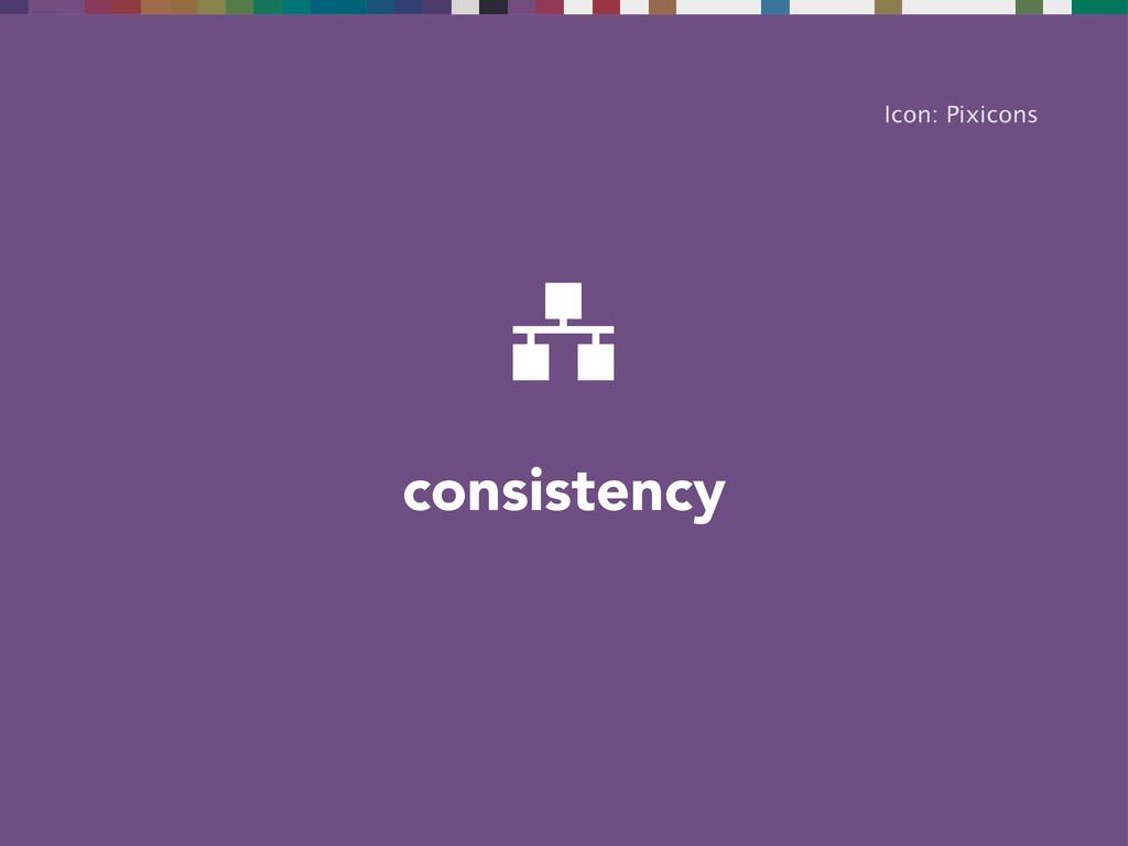 consistency Icon: Pixicons