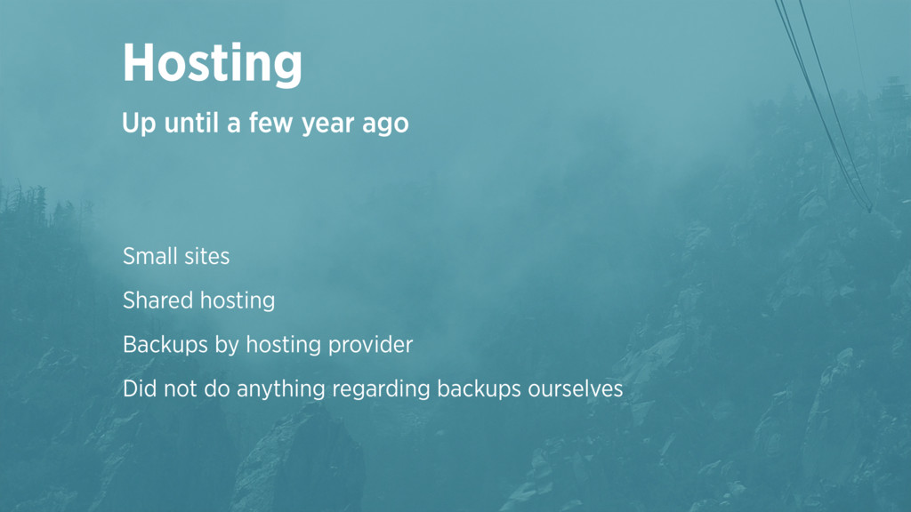 Small sites Shared hosting Backups by hosting p...