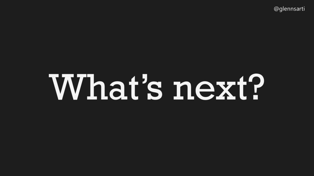 @glennsarti What's next?