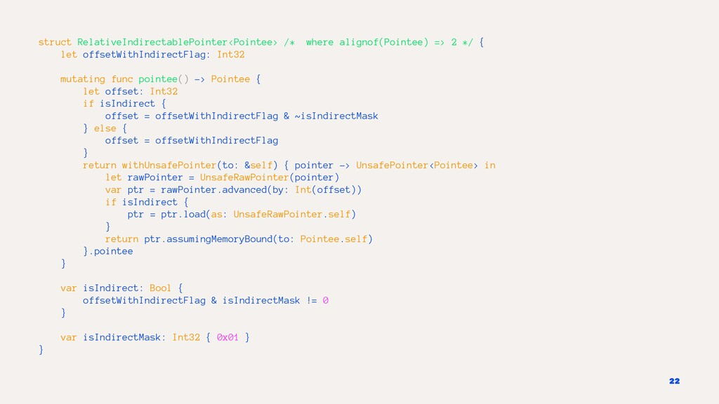 struct RelativeIndirectablePointer<Pointee> /* ...