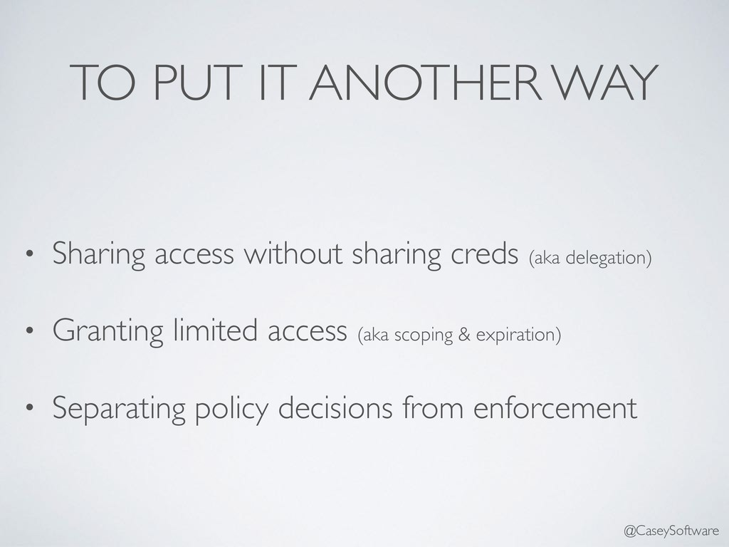 TO PUT IT ANOTHER WAY • Sharing access without ...